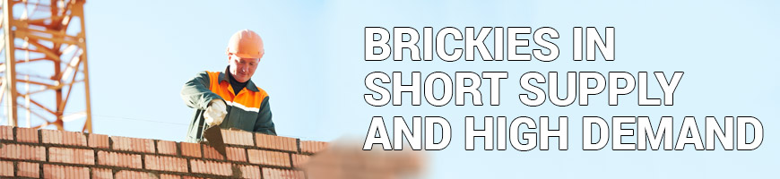 Brickies In Short Supply And High Demand