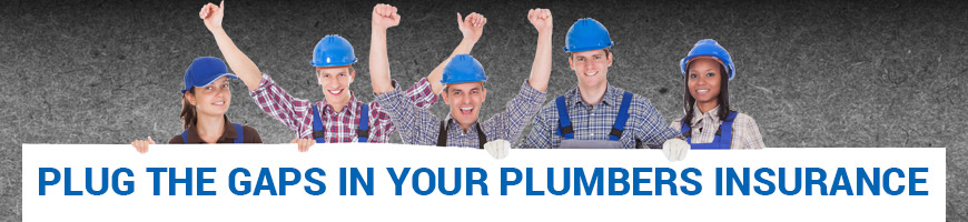 Plug the Gaps in Your Plumbers Insurance