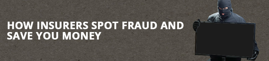 How Insurers Spot Fraud and Save You Money