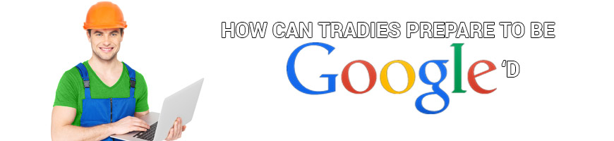 How Can Traides Prepare to be Googled?