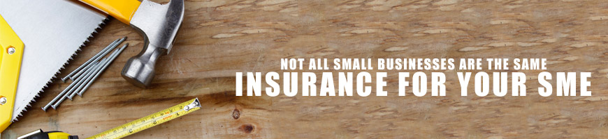 Not All Small Businesses are the Same – Insurance for Your SME