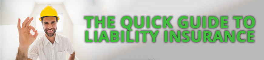 The Quick Guide to Liability – How Does it Apply to Insurance?