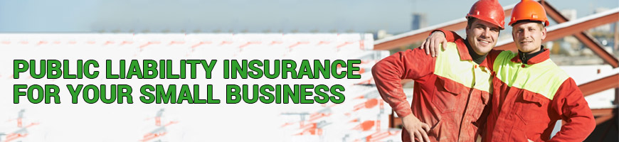 Public Liability Insurance for your small business