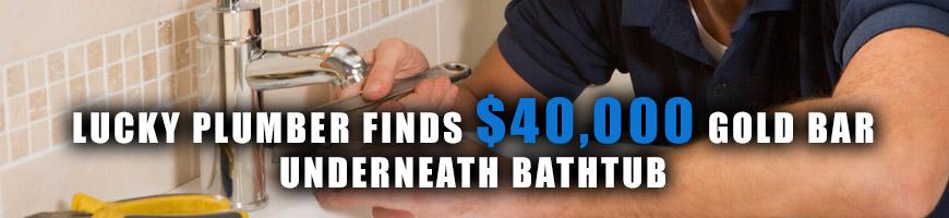 Lucky Plumbers Find $40,000 Gold Bar Underneath Bathtub