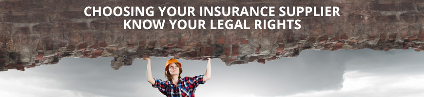 Choosing Your Insurance Supplier – Knowing Your Legal Rights