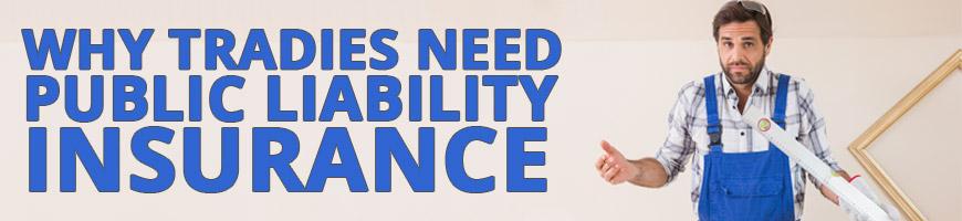 Why Do Tradies in Australia Need Public Liability Insurance?