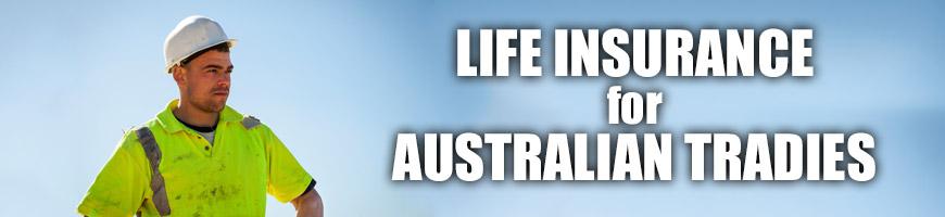 Life Insurance for Australian Tradies