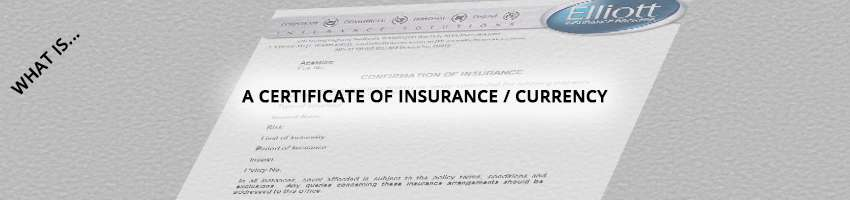 Certificate of Insurance or Certificate of Currency