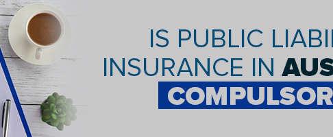 Is Public Liability Insurance In Australia Compulsory?