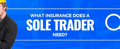 What Insurance does a Sole Trader need?