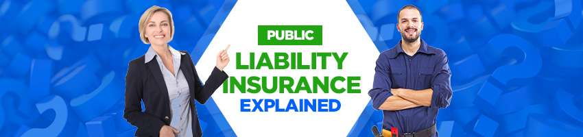 Our Public Liability Insurance Explained